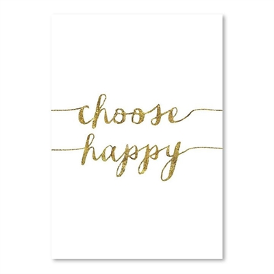 Choose Happy Gold Print Art by Americanflat, a Prints for sale on Style Sourcebook