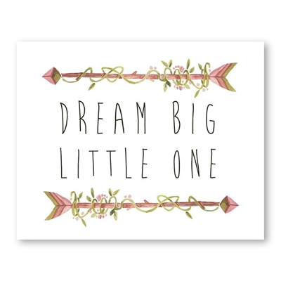 Dream Big Little One Arrows Print Art by Americanflat, a Kids Prints & Wall Decor for sale on Style Sourcebook